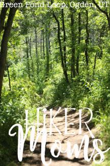 Green Pond Loop Ogden Utah 10 Hiking Hiker Moms