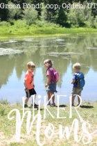 Green Pond Loop Ogden Utah 8 Hiking Hiker Moms